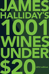 1001 Wines Under $20 by James Halliday
