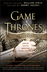 Game of Thrones and Philosophy by William Irwin