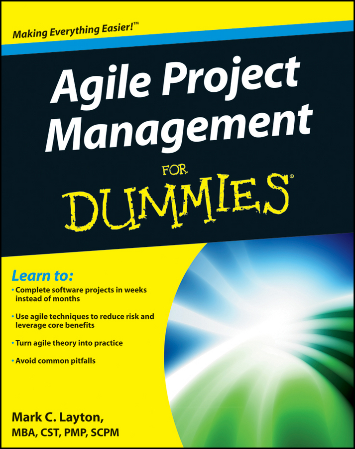 Download Ebook Agile Project Management For Dummies by Mark C. Layton Pdf