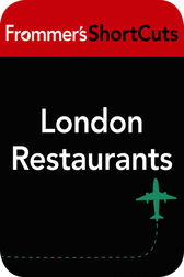 London Restaurants by Frommer's ShortCuts