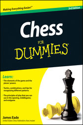 Chess For Dummies by James Eade