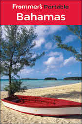 Frommer's Portable Bahamas by Darwin Porter
