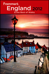 Frommer's England and the Best of Wales 2012 by Nick Dalton