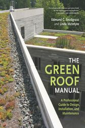 The Green Roof Manual by Linda McIntyre