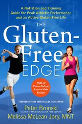 The Gluten-Free Edge by Amy Yoder Begley