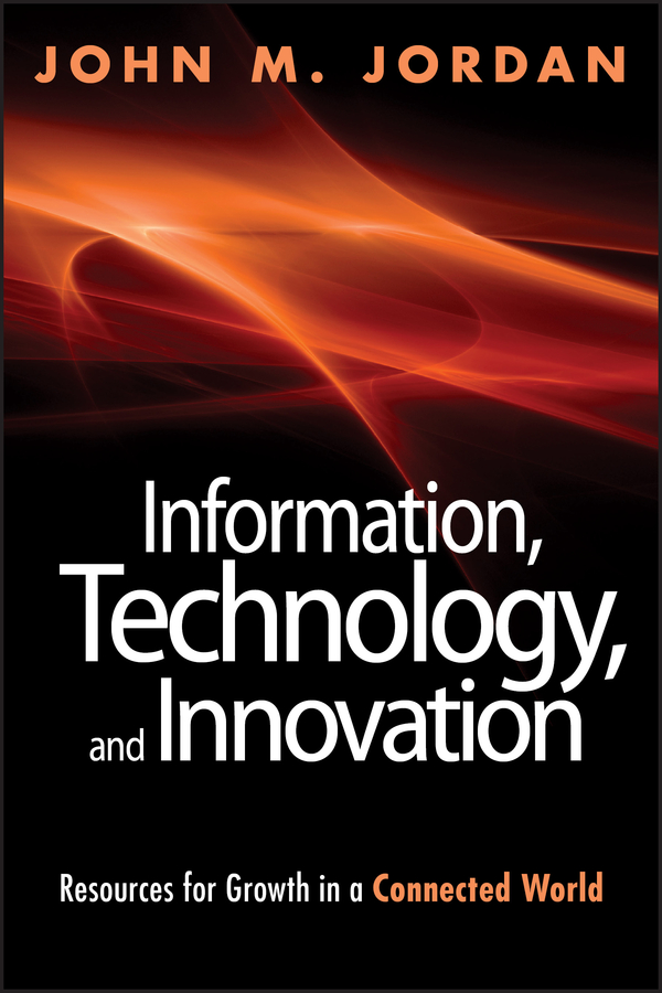 Download Ebook Information, Technology, and Innovation by John M. Jordan Pdf