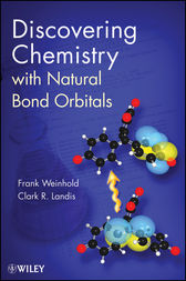 Discovering Chemistry With Natural Bond Orbitals by Frank Weinhold