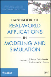 Handbook of Real-World Applications in Modeling and Simulation by John A. Sokolowski