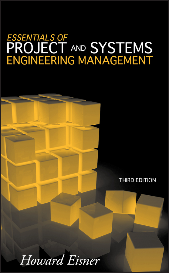 Download Ebook Essentials of Project and Systems Engineering Management (3rd ed.) by Howard Eisner Pdf