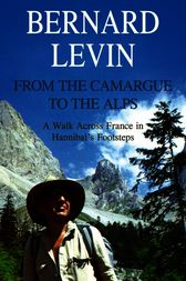 From the Camargue to the Alps by Bernard Levin