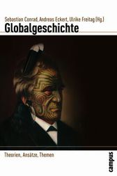 Globalgeschichte by Christopher A. Bayly