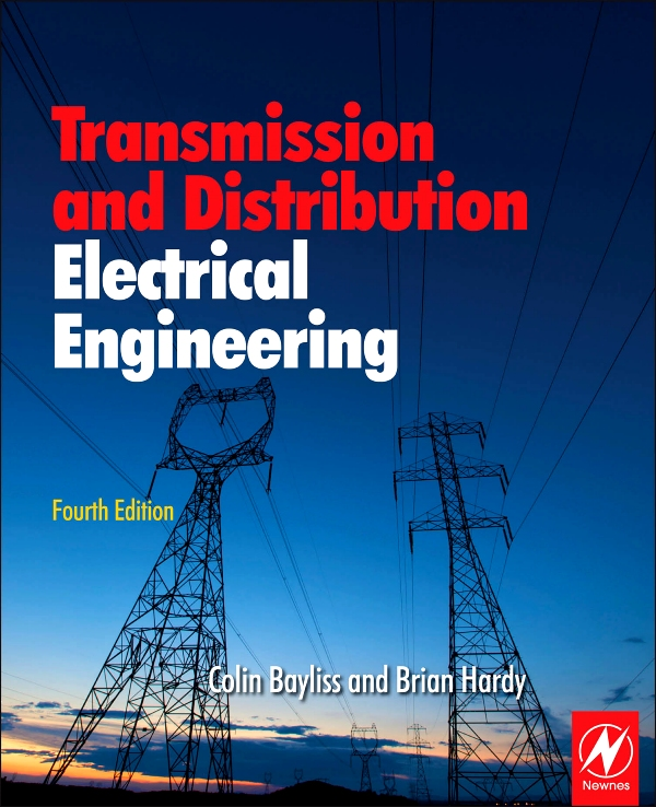 Download Ebook Transmission and Distribution Electrical Engineering (4th ed.) by Colin Bayliss Pdf