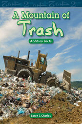 A Mountain of Trash by Loren I. Charles