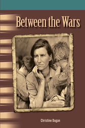 Between the Wars by Christine Dugan
