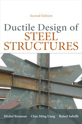Ductile Design of Steel Structures, 2nd Edition by Michel Bruneau