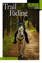 Trail Riding by Micaela Myers