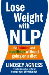 Lose Weight with NLP by Lindsey Agness