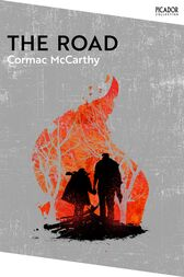 The Road: Winner of the Pulitzer Prize for Fiction