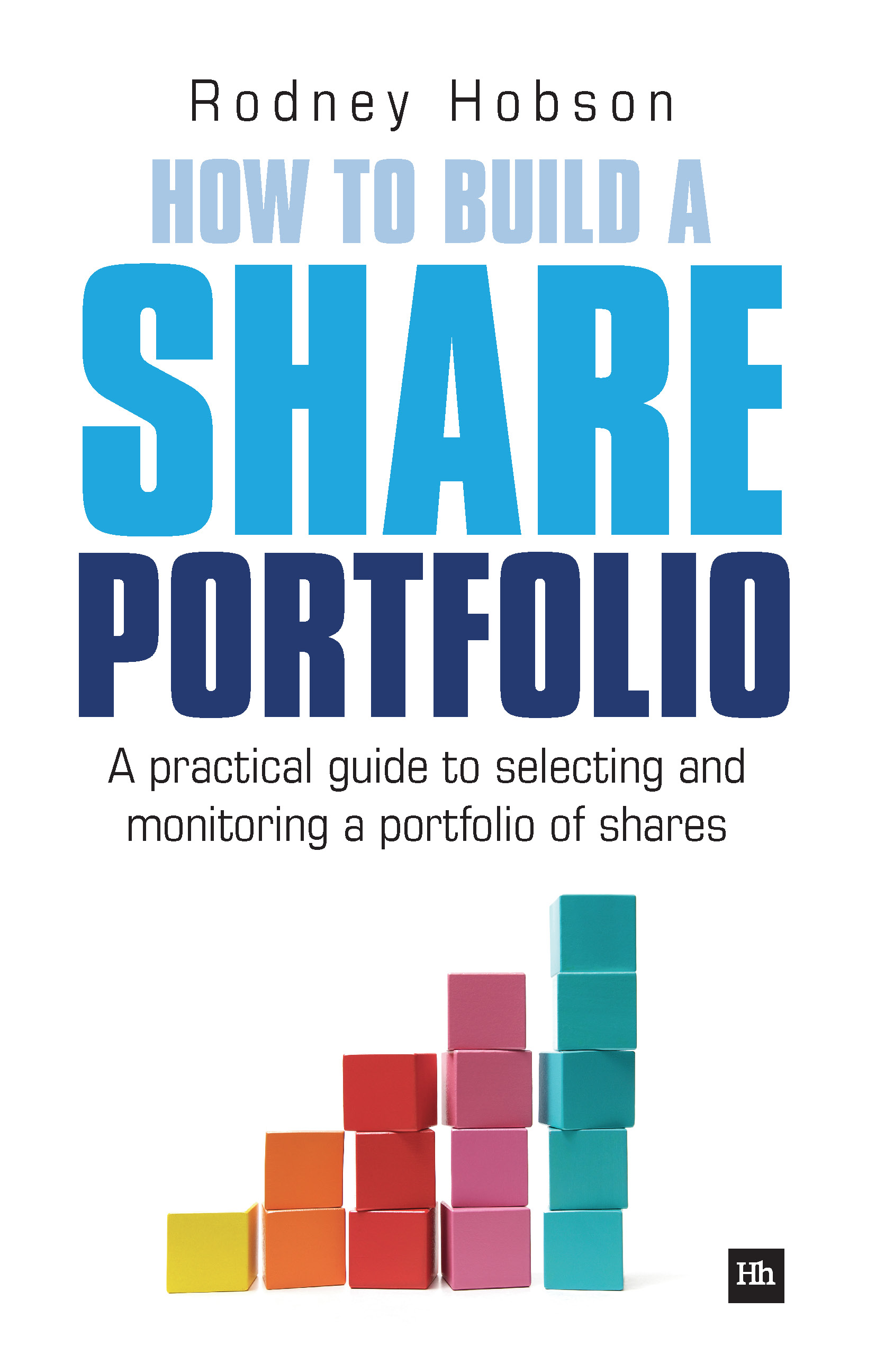 Download Ebook How to Build a Share Portfolio by Hobson Rodney Pdf