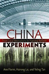 China Experiments by Ann Florini