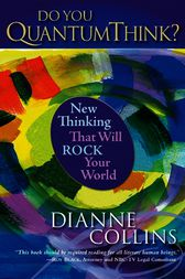 Do You QuantumThink? by Dianne Collins
