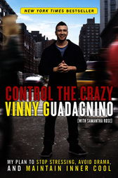Control the Crazy by Vinny Guadagnino
