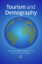 Tourism and Demography by Ian Yeoman