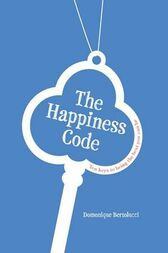 The Happiness Code   by D Bertolucci