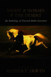 Night and Horses and the Desert by Robert Irwin