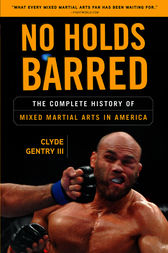 No Holds Barred by Clyde Gentry