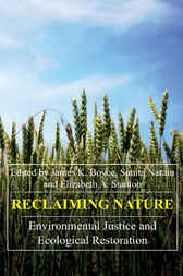 Reclaiming Nature by James K. Boyce