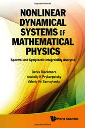 NONLINEAR DYNAMICAL SYSTEMS OF MATHEMATICAL PHYSICS by Denis Blackmore