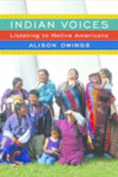Indian Voices by Alison Owings