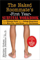 The Naked Roommate's First Year Survival Workbook by Harlan Cohen