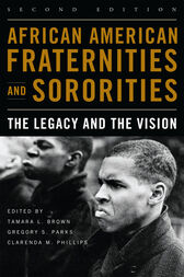 African American Fraternities and Sororities by Tamara L. Brown