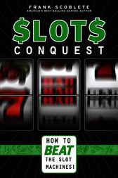 Slots Conquest by Frank Scoblete
