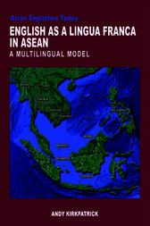 English as a Lingua Franca in ASEAN by Andy Kirkpatrick