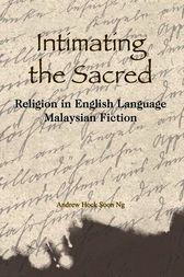Intimating the Sacred by Andrew Hock Soon Ng