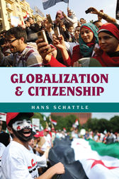 Globalization and Citizenship by Hans Schattle