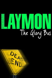 The Glory Bus by Richard Laymon