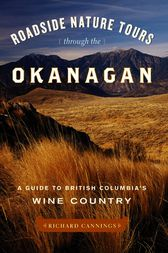 Roadside Nature Tours through the Okanagan by Richard Cannings