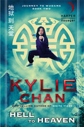 Hell to Heaven by Kylie Chan