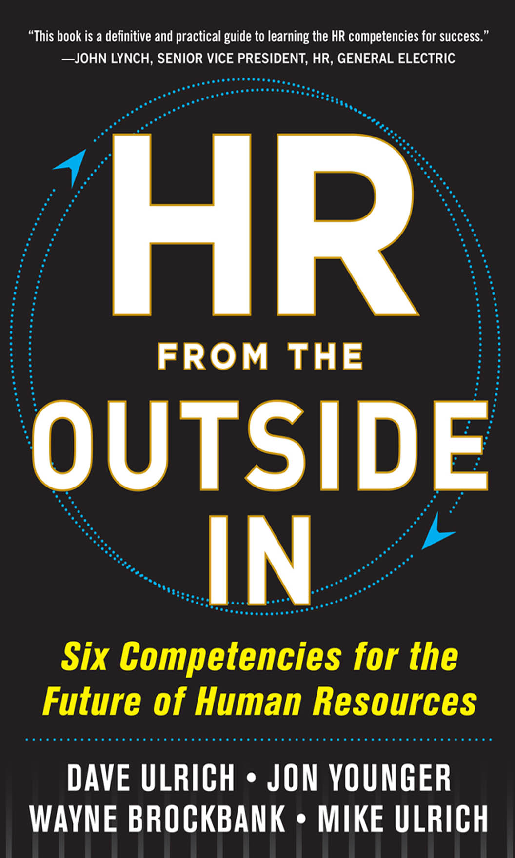Download Ebook HR from the Outside In: Six Competencies for the Future of Human Resources by David Ulrich Pdf