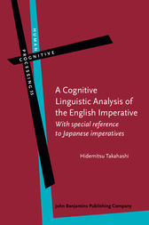 A Cognitive Linguistic Analysis of the English Imperative by Hidemitsu Takahashi