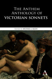 The Anthem Anthology of Victorian Sonnets by Michael J. Allen