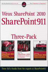 Wrox SharePoint 2010 SharePoint911 Three-Pack by Todd Klindt