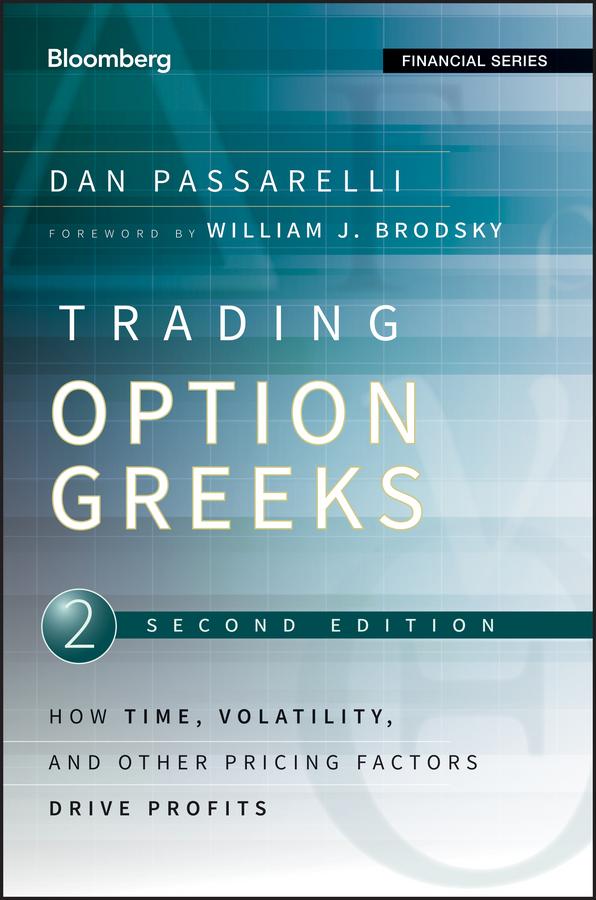 Download Ebook Trading Options Greeks (2nd ed.) by Dan Passarelli Pdf