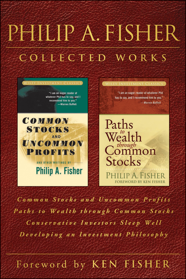 Download Ebook Philip A. Fisher Collected Works, Foreword by Ken Fisher by Philip A. Fisher Pdf