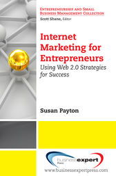 Internet Marketing for Entrepreneurs by Susan Payton