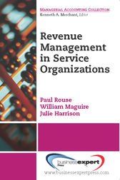Revenue Management for Service Organizations by Paul Rouse